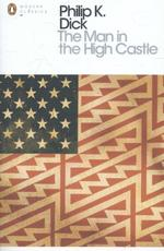 The man in the high castle - philip k. dick (ISBN 9780141186672)