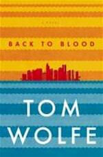 Back to Blood - Tom Wolfe (ISBN 9780316221795)