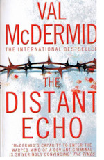 The distant echo - Val Mcdermid (ISBN 9780007905911)