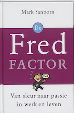 De Fred-factor - M. Sanborn (ISBN 9789020260618)