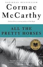 All the pretty horses - Cormac Mccarthy (ISBN 9780679744399)