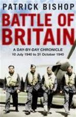 Battle of Britain - Patrick Bishop (ISBN 9781849162241)