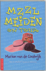 MZZLmeiden on tour - Marion van de Coolwijk (ISBN 9789026131882)
