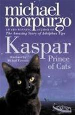 Kaspar: prince of cats - Michael Morpurgo