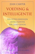 Voeding en intelligentie - J. Carper (ISBN 9789038911014)