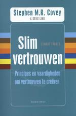 Slim vertrouwen - Stephen M.R. Covey, Greg Link, Rebecca R. Merrill (ISBN 9789047005162)