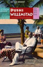 Dushi Willemstad - Ko van Geemert, Jan Brokken