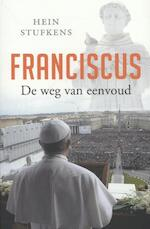 Franciscus - Hein Stufkens (ISBN 9789020209792)