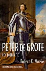 Peter de Grote - Robert K. Massie (ISBN 9789401903929)
