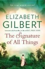 The Signature of All Things - elizabeth gilbert (ISBN 9781408850046)