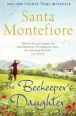 The Beekeeper's Daughter - Santa Montefiore (ISBN 9781471101007)