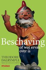 Beschaving, of wat ervan over is - Theodore Dalrymple (ISBN 9789046800041)