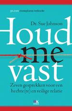 Houd me vast - Sue Johnson (ISBN 9789021552903)