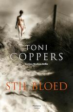 Stil bloed - Toni Coppers (ISBN 9789460412431)