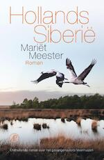 Hollands Siberie - Mariët Meester