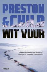 Wit vuur - Preston & Child (ISBN 9789024563357)