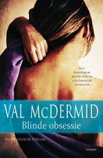 Blinde obsessie - Val McDermid (ISBN 9789021805528)