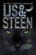IJs en steen - Victoria Scott (ISBN 9789025868086)
