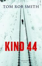 Kind 44 - Tom Rob Smith (ISBN 9789026328862)