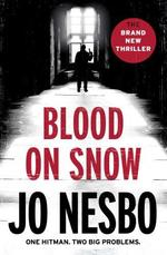 Blood on Snow - Jo Nesbø (ISBN 9781846559921)