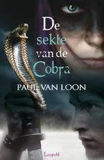 De sekte van de cobra - Paul van Loon (ISBN 9789025861476)
