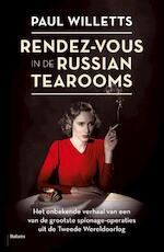 Rendez-vous in the Russian tearooms