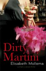 Dirty martini - Elisabeth Mollema (ISBN 9789024538799)