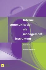 Interne communicatie als managementinstrument - Huib Koeleman (ISBN 9789013077278)