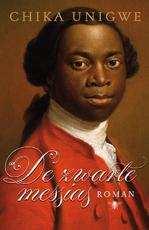 De zwarte messias - Chika Unigwe (ISBN 9789085424543)