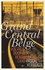 Grand Central Belge - Pascal Verbeken (ISBN 9789460420436)