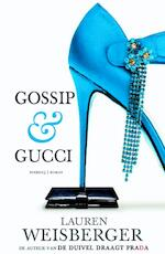 Gossip & Gucci - Lauren Weisberger (ISBN 9789460927218)