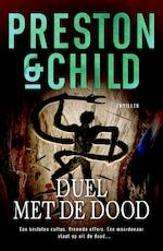 Duel met de dood - Preston & Child (ISBN 9789024532612)