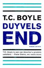 Duyvels end - T. Coraghessan Boyle (ISBN 9789041419477)