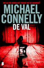 De val - Michael Connelly, M. Connelly (ISBN 9789460234057)