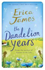 Dandelion Years - Erica James (ISBN 9781409146131)
