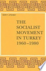 The Socialist Movement in Turkey