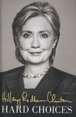 Hard Choices - Hillary Rodham Clinton (ISBN 9781471131509)