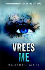Touching Juliette [1] Vrees me - Tahereh Mafi (ISBN 9789020679861)