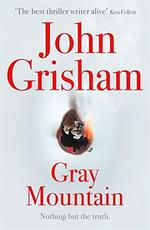 Gray Mountain - john grisham (ISBN 9781473613003)