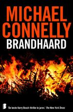 Brandhaard - Michael Connelly, M. Connelly (ISBN 9789402305180)