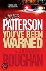 You've Been Warned - James Patterson, Howard Roughan (ISBN 9780755330454)