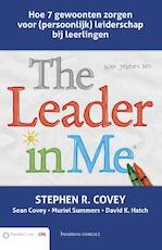 The leader in me - Stephen R. Covey (ISBN 9789047008392)