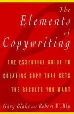Elements of Copywriting - Gary Blake, Robert W. Bly (ISBN 9780028626307)