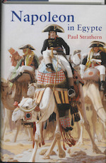 Napoleon in Egypte - P. Strathern (ISBN 9789053305812)