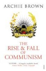The Rise and Fall of Communism - archie brown (ISBN 9781845950675)