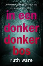 In een donker, donker bos - Ruth Ware (ISBN 9789024570768)