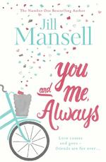 You and Me, Always - jill mansell (ISBN 9781472235930)