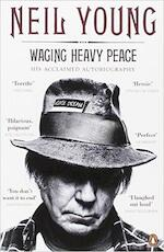 Neil Young: Waging heavy peace - Neil Young (ISBN 9780241971956)
