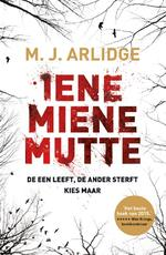 Iene, Miene, Mutte - M.J. Arlidge (ISBN 9789022576229)
