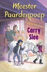 Meester paardenpoep - Carry Slee (ISBN 9789048831401)